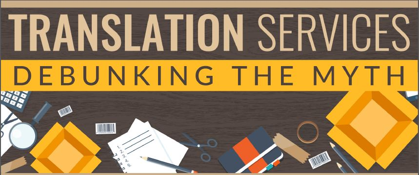 Infographic: Translation Services: Debunking the Myths